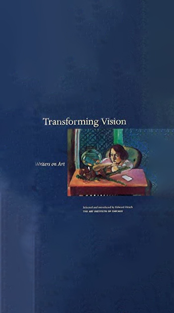 Transforming Vision : Writers on Art